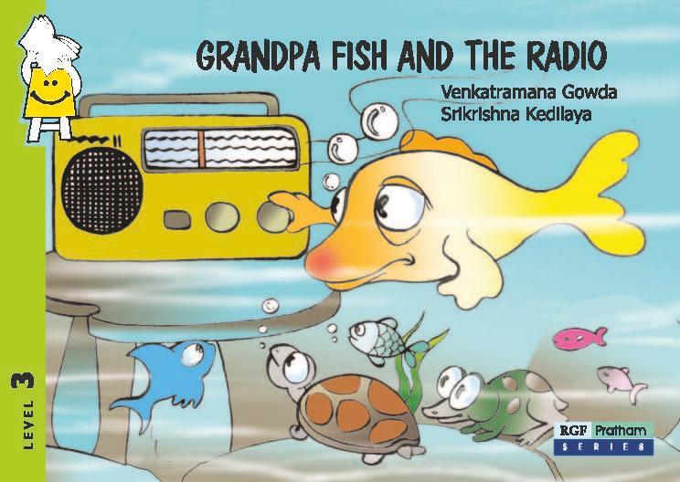 Grandpa fish and the radio for The fish radio